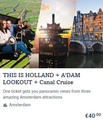 This is Holland & A'DAM Lookout & Canal Cruise