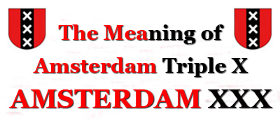 Amsterdam Coat of Arms - The meaning and history of Amsterdam Triple X